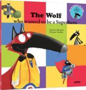 Le loup qui voulait être un super-héros - Couverture - Format classique