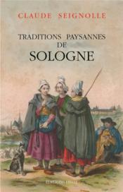 Traditions paysannes de Sologne - Couverture - Format classique