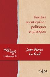 Fiscalité et entreprise : politiques et pratiques - Couverture - Format classique