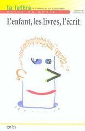 LETTRE DU GRAPE T.61 ; l'enfant, les livres, l'écrit - Intérieur - Format classique