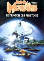 Bob Morane t.19 ; le dragon des Fenstone - Couverture - Format classique