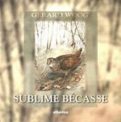 Sublime Becasse - Couverture - Format classique