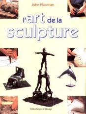L'Art De La Sculpture - Couverture - Format classique