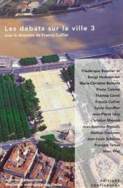 Debats Sur La Ville 3 (Les) - Couverture - Format classique