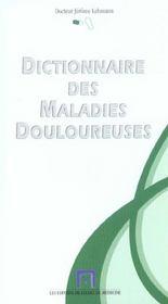 Dictionnaire Des Maladies Douloureuses - Intérieur - Format classique