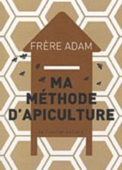 Ma methode d'apiculture - Couverture - Format classique
