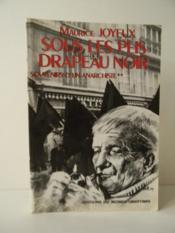 SOUS LES PLIS DU DRAPEAU NOIR. Souvenirs d'un anarchiste II. - Couverture - Format classique