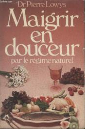 Maigrir En Douceur. - Couverture - Format classique