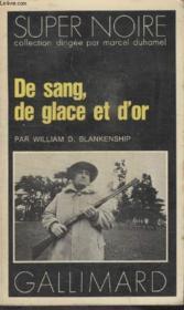 Collection Super Noire N° 96. De Sang, De Glace Et Dor. - Couverture - Format classique
