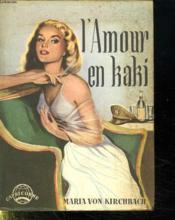 L Amour En Kaki. - Couverture - Format classique
