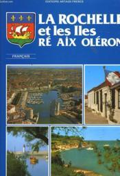 La Rochelle Et Les Iles Re Aix Oleron - Couverture - Format classique