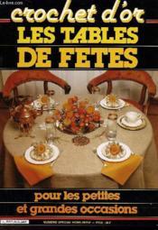 Crochet D'Or - Les Tables De Fetes Pour Les Petites Et Grandes Occasions - Couverture - Format classique