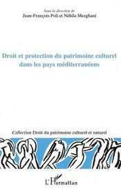Droit et protection du patrimoine culturel dans les pays méditerranéens - Couverture - Format classique