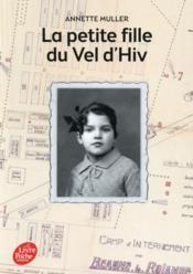 La petite fille du Vel d'Hiv - Couverture - Format classique