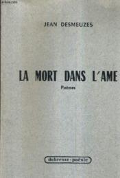 La Mort Dans L'Ame - Poemes. - Couverture - Format classique