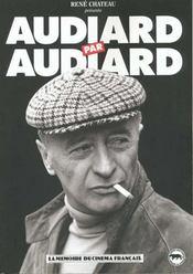 Audiard par Audiard - Intérieur - Format classique