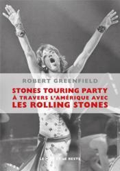 Stones touring party ; à travers l' Amérique avec les Rolling Stones - Couverture - Format classique