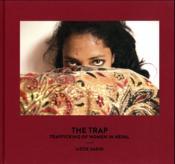 Le piège ; traite des femmes au Népal ; the trap ; trafficking of women in Napal - Couverture - Format classique