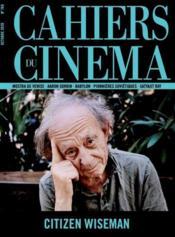 REVUE CAHIERS DU CINEMA N.769 ; citizen Wiseman - Couverture - Format classique