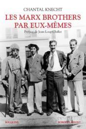 Les Marx brothers par eux-mêmes - Couverture - Format classique