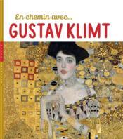 En chemin avec Gustav Klimt - Couverture - Format classique