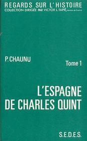 L'espagne de charles quint tome 1 - Intérieur - Format classique