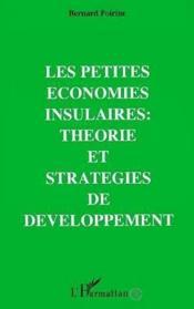 Petites Economies Insulaires Theorie Et Strategies De - Couverture - Format classique