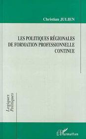 Les Politiques Regionales De Formation Professionnelle Continue - Intérieur - Format classique