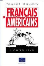 Français & Américains. L'Autre Rive - Couverture - Format classique