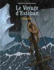 Le voyage d'Esteban t.2 ; traqués - Intérieur - Format classique