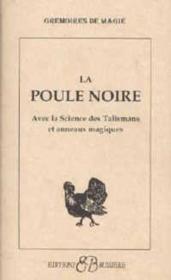 La poule noire, science talismans, anneaux - Couverture - Format classique