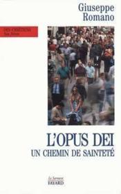 L'Opus Dei - Un Chemin De Saintete - Couverture - Format classique