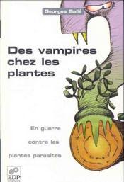 Des vampires chez les plantes ; pen guerre contre les plantes parasites - Intérieur - Format classique