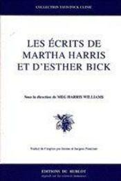 Les ecrits de martha harris et esther bick - Intérieur - Format classique