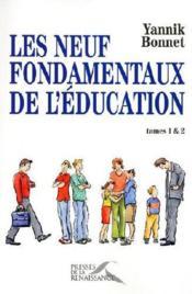 Les neuf fondamentaux de l'éducation ; t.1 et t.2 - Couverture - Format classique
