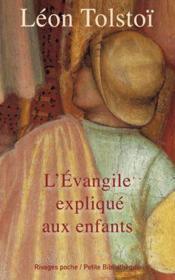 L'Evangile expliqué aux enfants - Couverture - Format classique