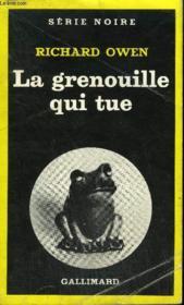 Collection : Serie Noire N° 1783 La Grenouille Qui Tue - Couverture - Format classique