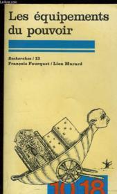 Les Equipements Du Pouvoir Recherches/13 Francois Fouquet/lion Murard. - Couverture - Format classique
