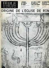 Bible Et Terre Sainte N°94 : Origine De L'Eglise De Rome - Couverture - Format classique