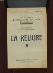 Brochure D'Education Nouvelle Populaire. N°14. La Reliure - Couverture - Format classique