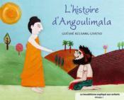 L'histoire d'Angoulimala - Couverture - Format classique