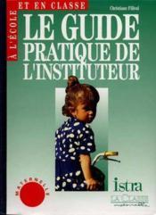 Le Guide Pratique L'Instituteur Cycle 1 - Couverture - Format classique