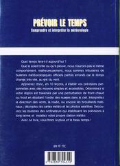 Prevoir Le Temps ; Comprendre Et Interpreter La Meteorologie - 4ème de couverture - Format classique