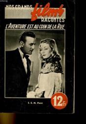 Nos Grands Films Racontes - L'Aventure Est Au Coin De La Rue - Couverture - Format classique