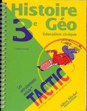 Histoire-géo, éducation civique, 3e - Intérieur - Format classique