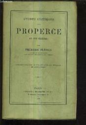 Etudes Critiques Sur Properce Et Ses Elegies. - Couverture - Format classique
