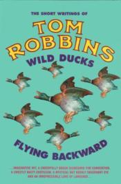 Wild Ducks Flying Backward - Couverture - Format classique