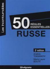 50 règles essentielles ; russe (2e édition) - Couverture - Format classique