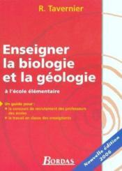 Enseigner la biologie et la géologie ; à l'école élémentaire (edition 2006) - Couverture - Format classique