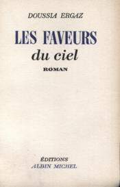 Les faveurs du ciel. - Couverture - Format classique
